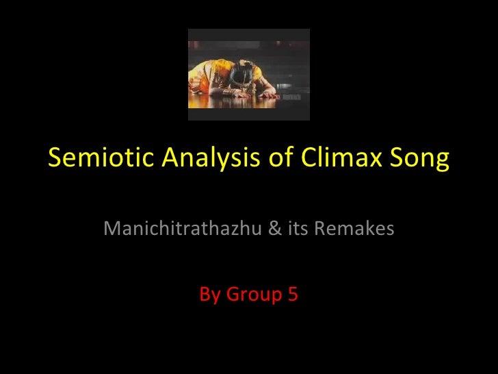 Semiotic Analysis Of Manichitrathazhu & Its Remakes