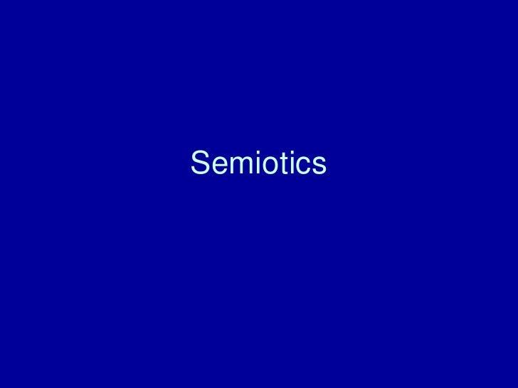 Semiotics Intro  - AS COMMS