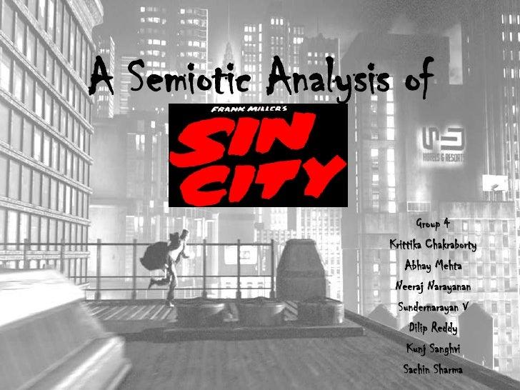A Semiotic Analysis of<br />Group 4<br />Krittika Chakraborty<br />Abhay Mehta<br />Neeraj Narayanan<br />Sundernarayan V<...
