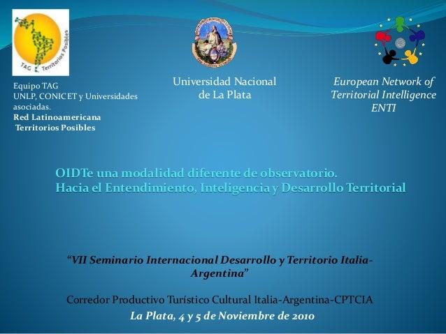 """""""VII Seminario Internacional Desarrollo y Territorio Italia- Argentina"""" Corredor Productivo Turístico Cultural Italia-Arge..."""