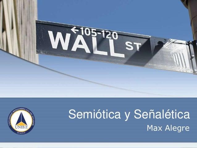 Semiótica y Señalética Max Alegre