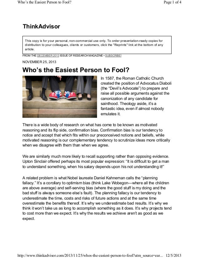 Who's the Easiest Person to Fool?  Page 1 of 4  ThinkAdvisor This copy is for your personal, non-commercial use only. To o...