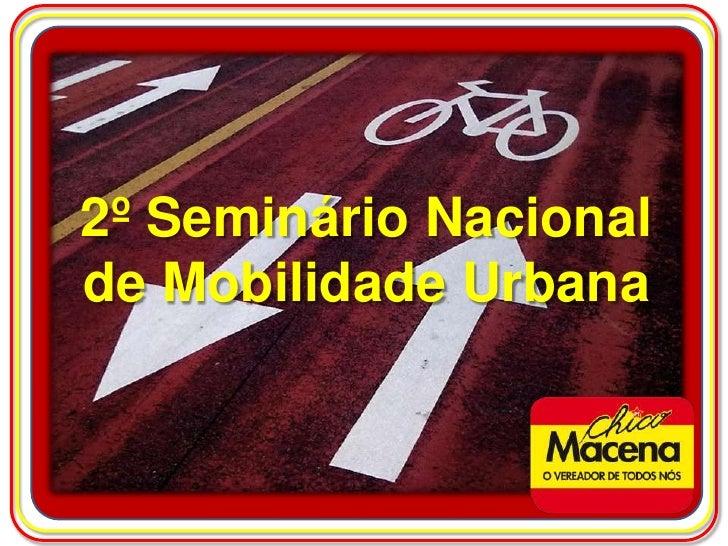 2º Seminário Nacionalde Mobilidade Urbana