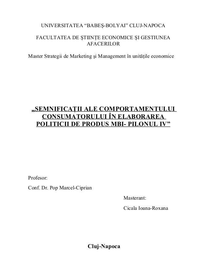 Semnificaţii ale comportamentului consumatorului în elaborarea politicii de produs mbi pilonul iv