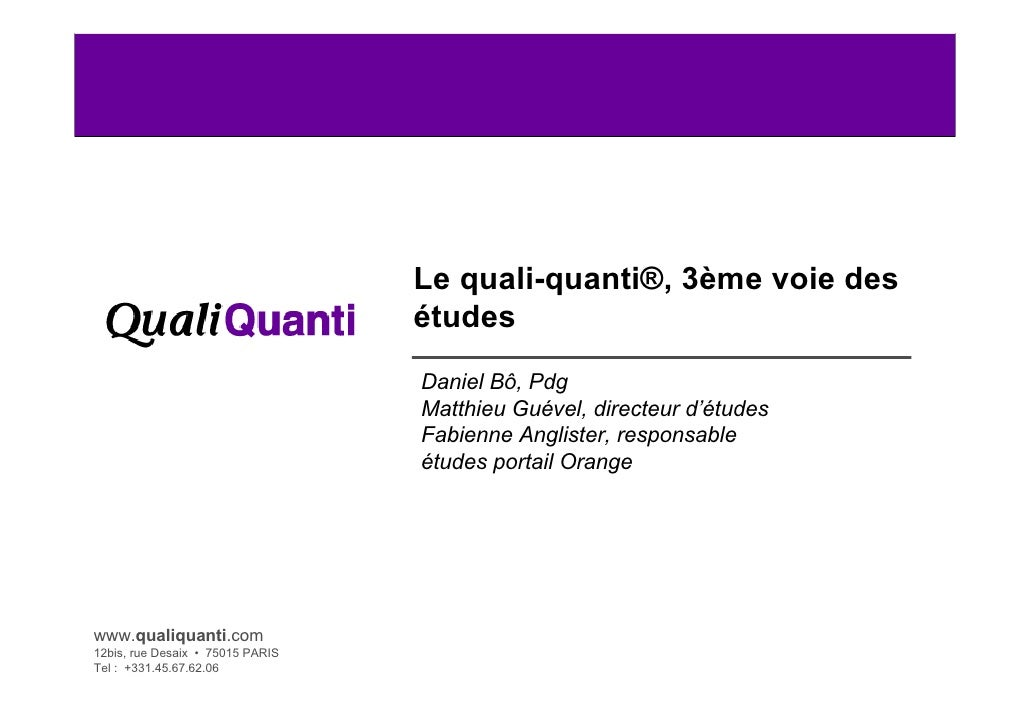 Le quali-quanti®, 3ème voie des                                   études                                   Daniel Bô, Pdg ...