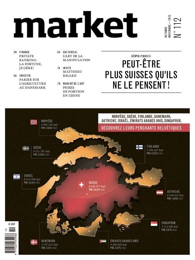 64culture ( s )  Private banking: la fortune, je gère!    N °112  octobre novembre—2013 30finance  L'art de la ...