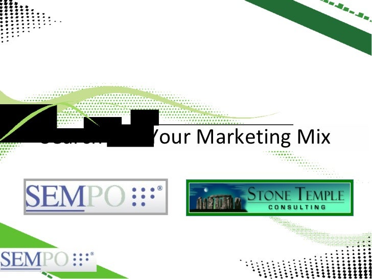 Sempo Atlanta Keyote: Search and your Marketing Mix 09-05-12
