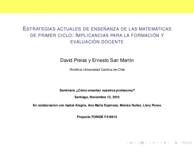 ESTRATEGIAS ACTUALES DE ENSEÑANZA DE LAS MATEMÁTICAS DE PRIMER CICLO: IMPLICANCIAS PARA LA FORMACIÓN Y EVALUACIÓN DOCENTE ...