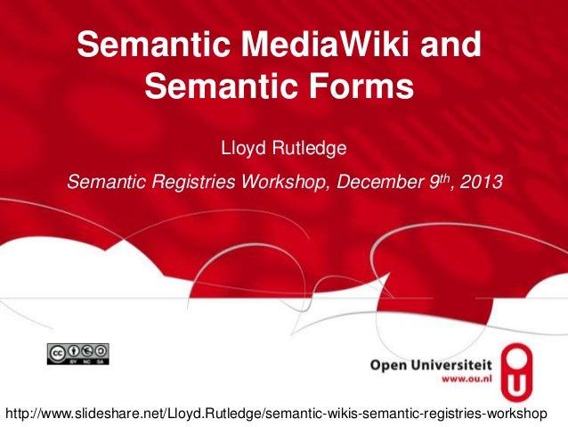 Semantic Wikis @ Semantic Registries Workshop