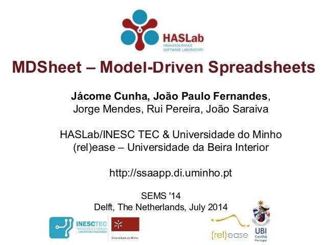 Jácome Cunha, João Paulo Fernandes, Jorge Mendes, Rui Pereira, João Saraiva HASLab/INESC TEC & Universidade do Minho (rel)...