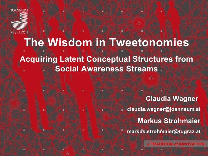 The wisdom in Tweetonomies