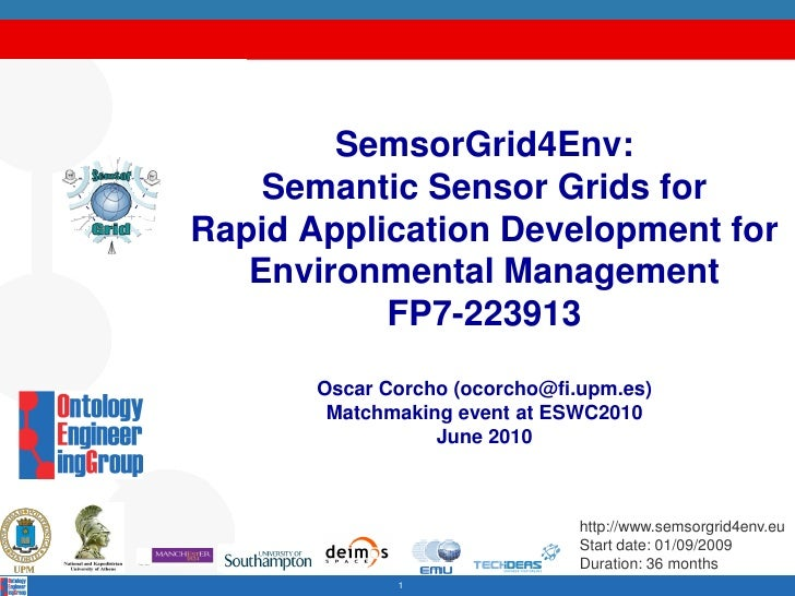 SemsorGrid4Env:     Semantic Sensor Grids for Rapid Application Development for    Environmental Management            FP7...