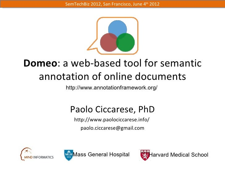 SemTechBiz 2012, San Francisco, June 4th 2012Domeo: a web-based tool for semantic  annotation of online documents        h...