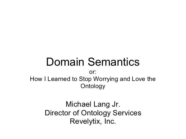 Domain Semantics