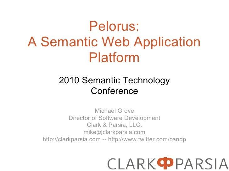 SemTech 2010: Pelorus Platform