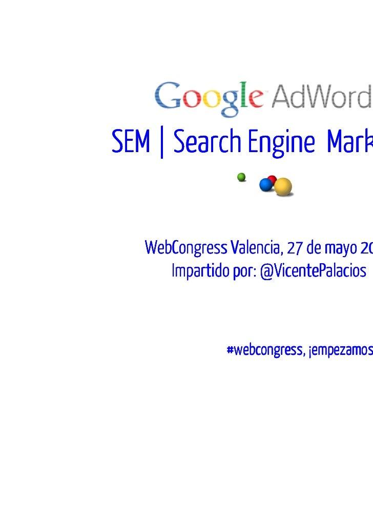 Taller SEM Google WebCongres Valencia