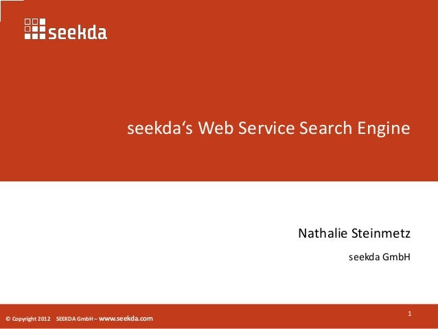 seekda's Web Service Search Engine                                                         Nathalie Steinmetz             ...