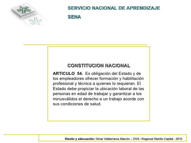 SERVICIO NACIONAL DE APRENDIZAJE SENA Diseño y adecuación:  Omar Valderrama Alarcón – OVA –Regional Distrito Capital - 201...
