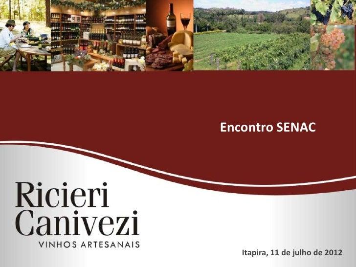 Encontro SENAC   Itapira, 11 de julho de 2012