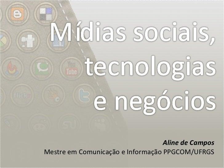 Mídias Sociais, Tecnologias e Negócios