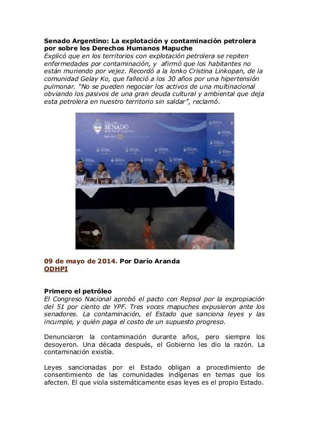 Senado Argentino: La explotación y contaminación petrolera por sobre los Derechos Humanos Mapuche Explicó que en los terri...