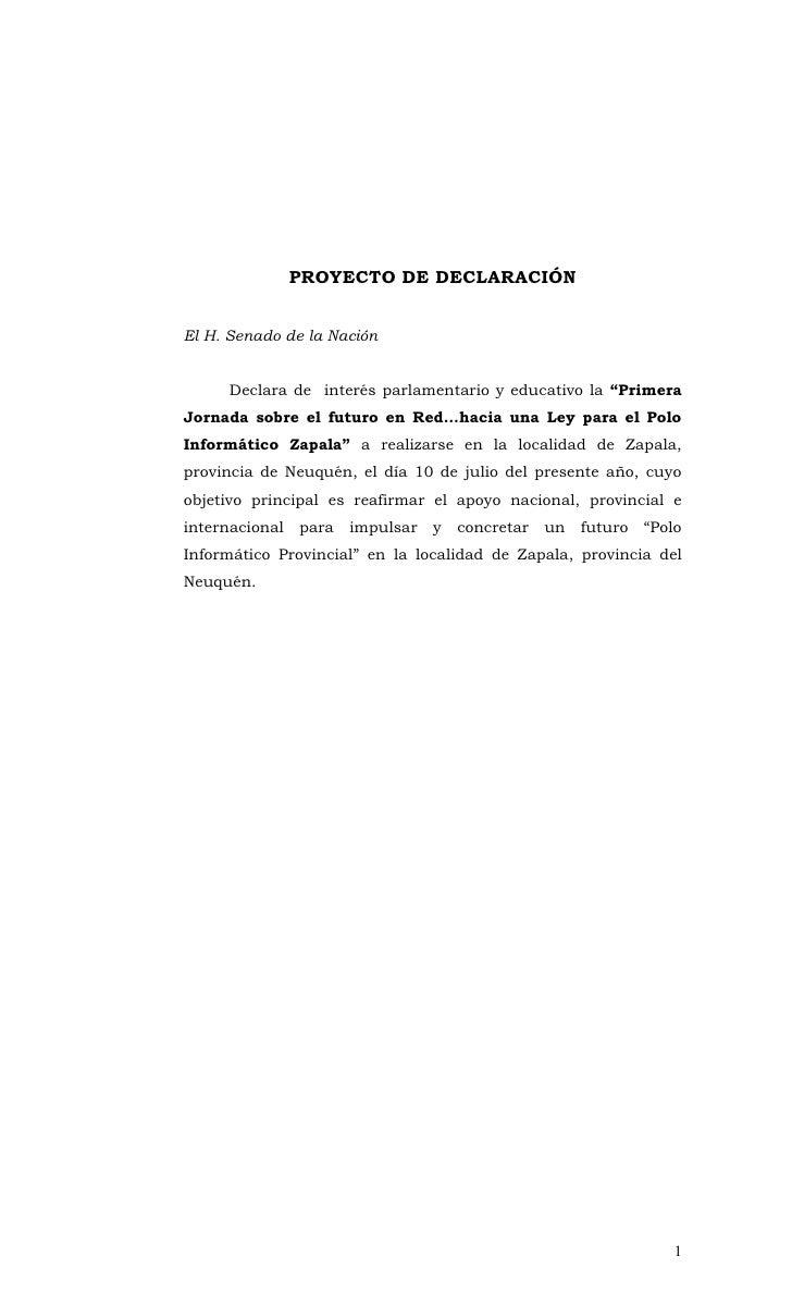 """PROYECTO DE DECLARACIÓN   El H. Senado de la Nación        Declara de interés parlamentario y educativo la """"Primera Jornad..."""
