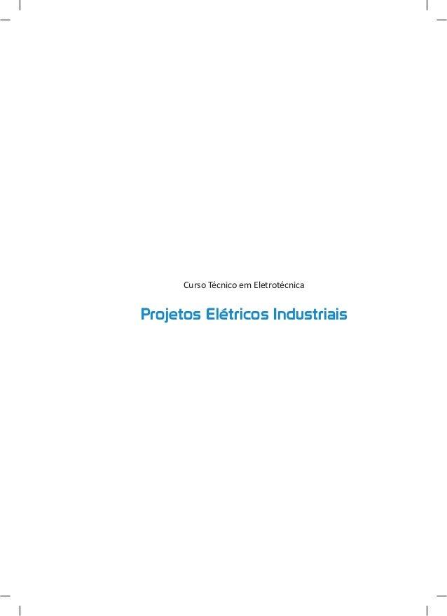 Curso Técnico em Eletrotécnica Projetos Elétricos Industriais