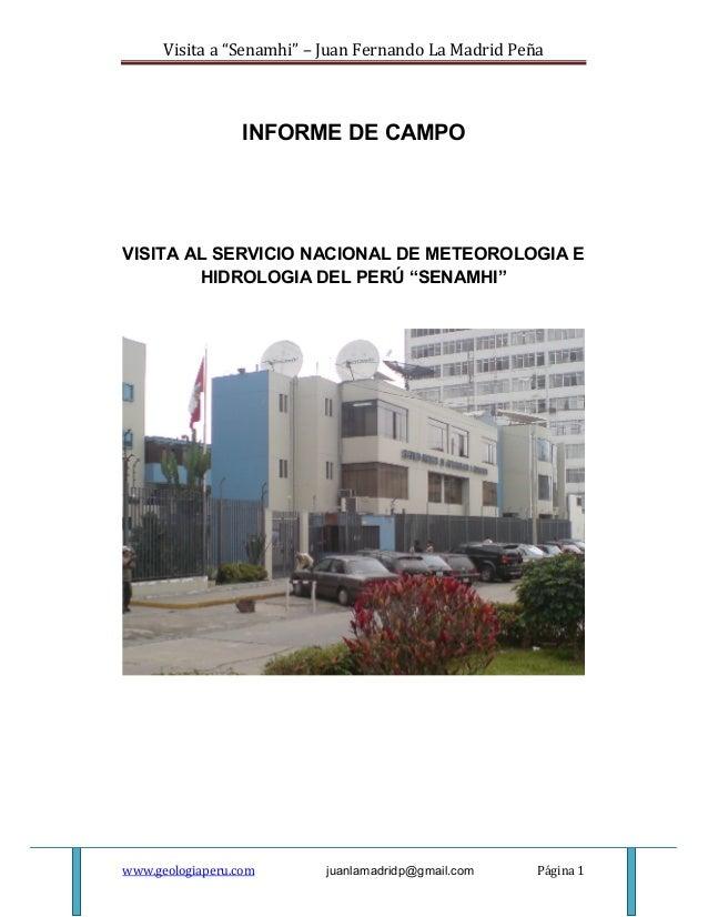 "Visita a ""Senamhi"" – Juan Fernando La Madrid Peña                  INFORME DE CAMPOVISITA AL SERVICIO NACIONAL DE METEOROL..."