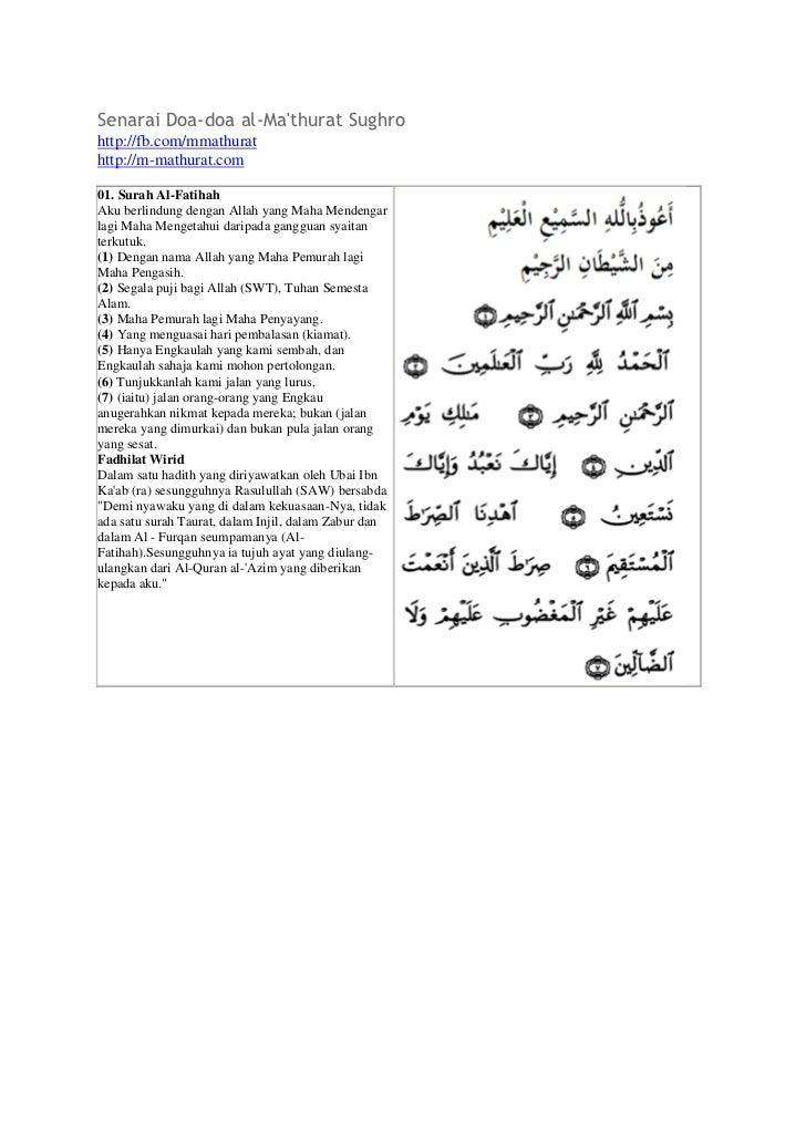 Senarai Doa-doa al-Mathurat Sughrohttp://fb.com/mmathurathttp://m-mathurat.com01. Surah Al-FatihahAku berlindung dengan Al...