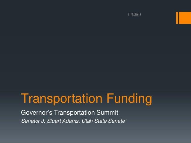 Governor's Transportation Summit - Transportation Funding