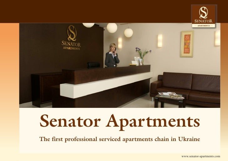 Senator Apartments The first professional serviced apartments chain in Ukraine                                            ...