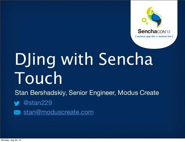 SenchaCon: DJing with Sencha Touch