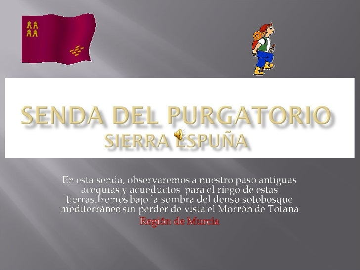 Senda Del Purgatorio