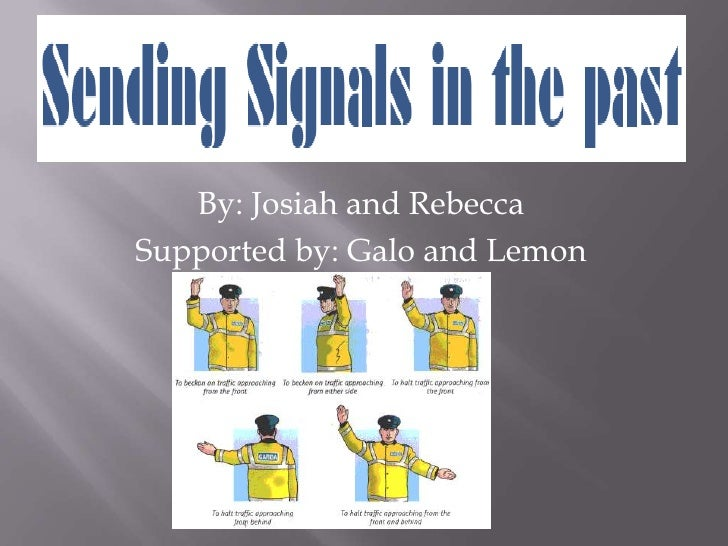 Sending signals by rebecca