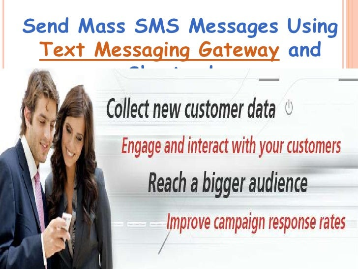 Send Mass SMS Messages Using Text Messaging Gateway and         Shortcodes