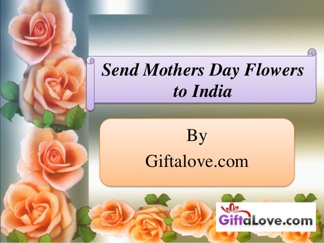 send mothers day flowers to india