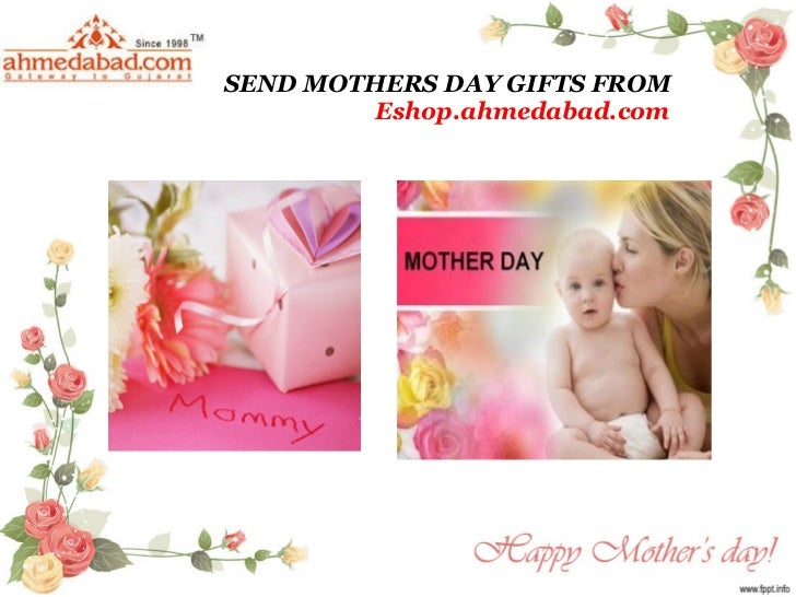 SEND MOTHERS DAY GIFTS FROM Eshop.ahmedabad.com