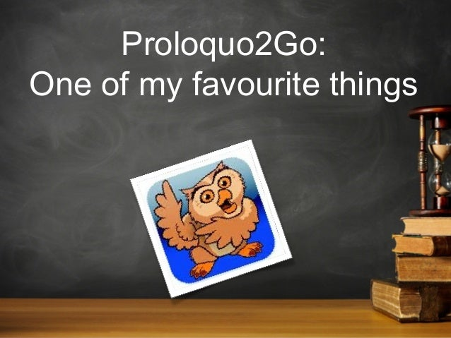Proloquo2Go: One of my favourite things