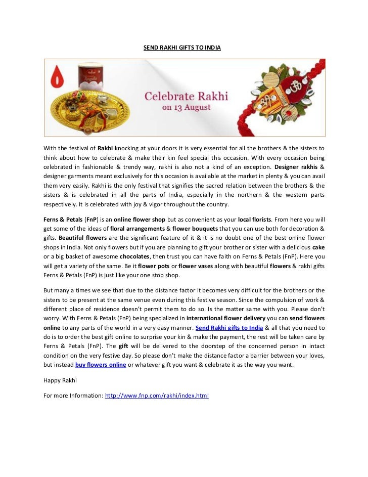 SEND RAKHI GIFTS TO INDIA<br />With the festival of Rak...