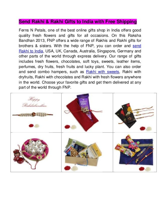 Send Rakhi & Rakhi Gifts to India with Free Shipping Ferns N Petals, one of the best online gifts shop in India offers goo...