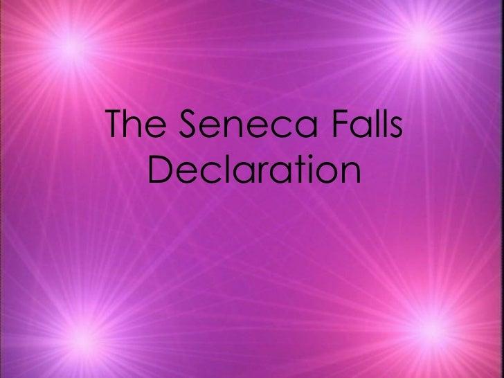 The Seneca Falls  Declaration