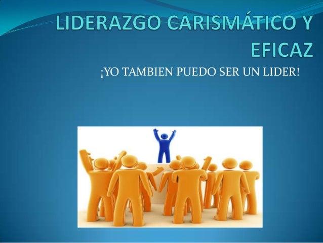 LIDERAZGO CARISMÁTICO