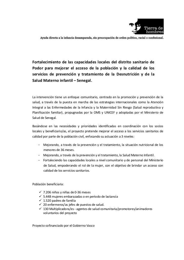Senegal - Fortalecimiento distrito sanitario de Podor - Desnutrición y salud materno infantil. Proyecto nº 19