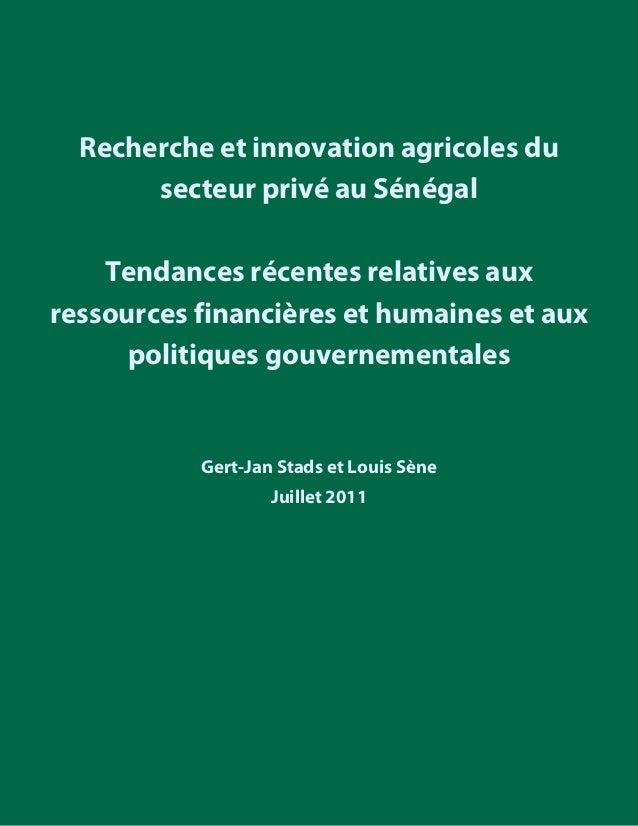 Recherche et innovation agricoles du secteur privé au Sénégal  Tendances récentes relatives aux ressources fi...