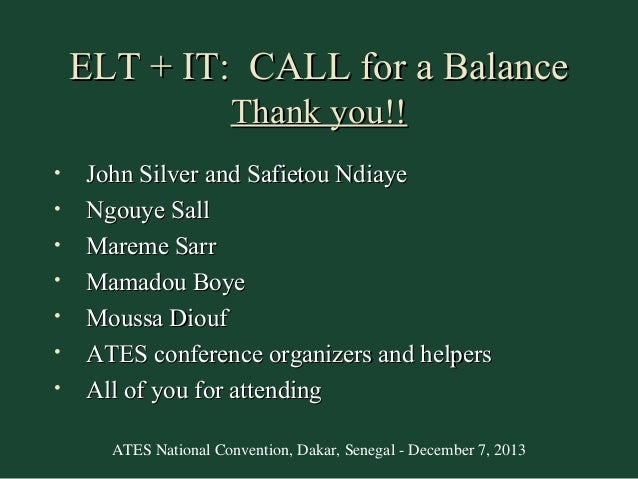 ELT + IT Call for a Balance - Keynote Senegal 2013