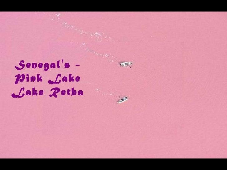 Senegal's pink lake