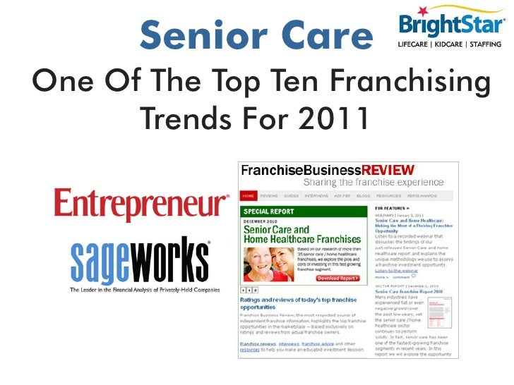 Senior Care - One Of The Top Ten Franchising Trends For 2011