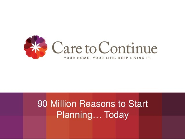 90 Million Reasons to Start Planning… Today