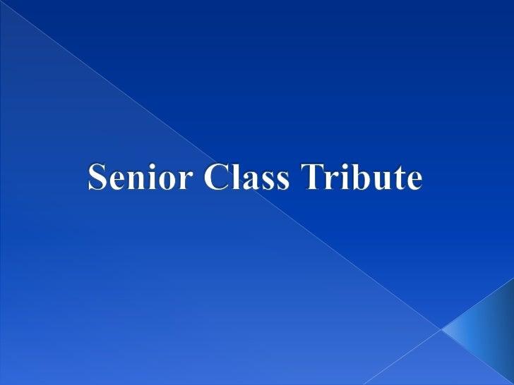 Senior class tribute winter 2011