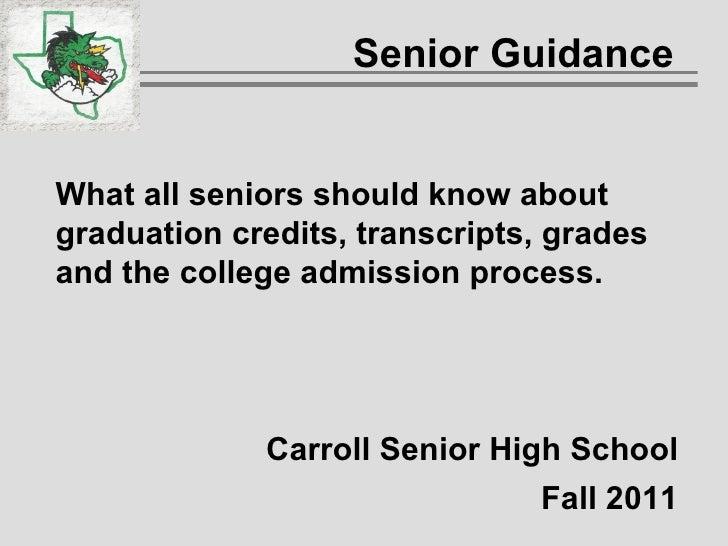 Carroll ISD Senior Guidance 2011 2012